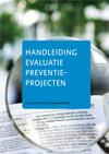 Handleiding evaluatie preventieprojecten